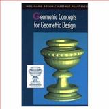 Geometric Concepts for Geometric Design, Boehm, Wolfgang and Prautzsch, Hartmut, 1568810040