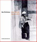 Ben Nicholson : Drawings and Painted Reliefs, Khoroche, Peter, 1848220049