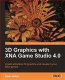 3D Graphics with XNA Game Studio 4. 0, James, Sean, 1849690049