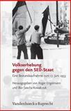 Volkserhebung Gegen Den Sed-Staat : Eine Bestandsaufnahme Zum 17. Juni 1953, Kowalczuk, Ilko-Sascha, 352535004X