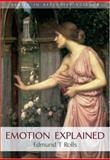 Emotion Explained, Rolls, Edmund T., 019857004X