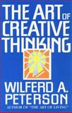 The Art of Creative Thinking, Wilferd A. Peterson, 1561700045