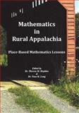 Mathematics in Rural Appalachia : Place-Based Mathematics Lesso, Darris J. Brock, P. Mark Taylor, 1606580043