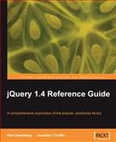 JQuery 1.4 Reference Guide, Chaffer, Jonathan and Swedberg, Karl, 1849510040