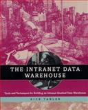 The Intranet Data Warehouse, Richard Tanler, 0471180041