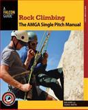 The Single Pitch Rock Climbing