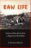 Raw Life, Patrick Boyer and J. Patrick Boyer, 0978160045