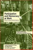 Participation and Democracy at Work : Essays in Honour of Harvie Ramsay, Hyman, Jeff, 1403900043