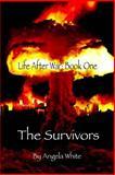 The Survivors, Angela White, 1469960044