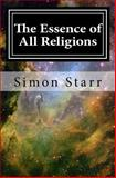 The Essence of All Religions, Simon Starr, 1496140044
