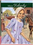 Meet Felicity, Valerie Tripp, 1562470043