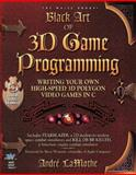 Black Art of 3D Game Programming : Writing Your Own High-Speed 3D Polygon Video Games in C, LaMothe, Andre, 1571690042
