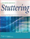 Stuttering : An Integrated Approach to Its Nature and Treatment, Guitar, Barry, 1608310043