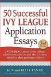 50 Successful Ivy League Application Essays, Tanabe and Kelly Tanabe, 1617600040