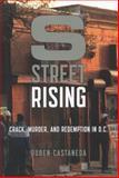 S Street Rising, Ruben Castaneda, 1620400049