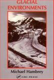Glacial Environments, Hambrey, Michael, 1857280040