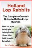 Holland Lop Rabbits, Ann L. Fletcher, 1909820040