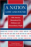 A Nation Lost and Found, Frank Pierson and Stanley K. Sheinbaum, 1931290040