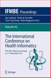 The International Conference on Health Informatics : ICHI 2013, Vilamoura, Portugal on 7-9 November 2013, , 3319030043