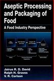 Aseptic Processing and Packaging of Food : A Food Industry Perspective, David, Jairus R., 0849380049