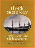 The Old Steam Navy, Donald L. Canney, 0870210041