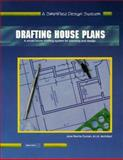 Drafting House Plans 9780932370044