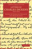 Letters of Charles Dickens : 1833-1870, Dickens, Charles, 1108040047