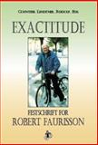 Exactitude : Festschrift for Robert Faurisson to his 75th Birthday, , 1591480043