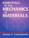 Essentials of the Mechanics of Materials, Frantziskonis, George N., 1605950041