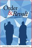 Order and Revolt : Debating the Principles of Eastern and Western Social Thought, , 1626430047