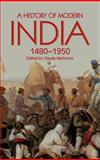 A History of Modern India, 1480-1950, , 184331004X