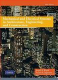 Mechanical and Electrical Systems in Architecture, Engineering and Construction, Dagostino, Frank R. and Wujek, Joseph B., 0135000041