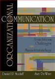 Organizational Communication : Foundations, Challenges, Misunderstandings, Modaff, Daniel P. and DeWine, Sue, 0195330048