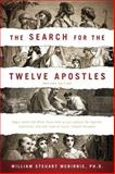 The Search for the Twelve Apostles, William Steuart McBirnie, 1414320043