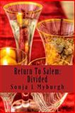 Return to Salem: Divided, Sonja Myburgh, 1492230049