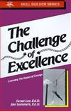 Challenge of Excellence : Learning the Ropes of Change, Lee, Scout and Summers, Jan, 1555520049