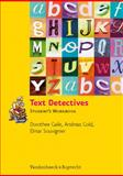 Text Detectives : Student's Workbook, Gaile, Dorothee, 352579004X
