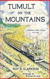 Tumult on the Mountains, Roy B. Clarkson, 0870120042