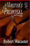 A Writer's Proposal, Wacaster, Robert, 1631050044