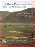 The Royal Palace Institution in the First Millennium BC : Regional Development and Cultural Interchange between East and West, Inge Nielsen, 8779340040