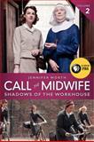 Call the Midwife, Jennifer Worth, 0062270044