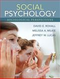 Social Psychology : Sociological Perspectives, Rohall, David E. and Milkie, Melissa A., 0205440045
