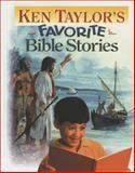 Ken Taylor's Favorite Bible Stories, Kenneth N. Taylor, 0842320040