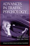 Advances in Traffic Psychology, Dorn, Lisa and Sullman, Mark, 140945004X