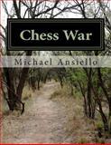 Chess War, Michael Ansiello, 1481250043