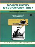 Technical Writing in the Corporate World, Herman Estrin, 1560520043