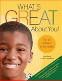 What's Great about You! for All Children in the World, Janet Bauer, 1627870040