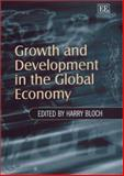 Growth and Development in the Global Economy, Harry Bloch, 1843760045