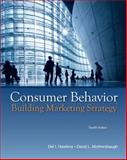 Consumer Behavior : Building Marketing Strategy, Hawkins and Mothersbaugh, 0073530042