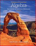 Beginning and Intermediate Algebra : The Language and Symbolism of Mathematics, Hall, James W. and Mercer, Brian A., 0077350049